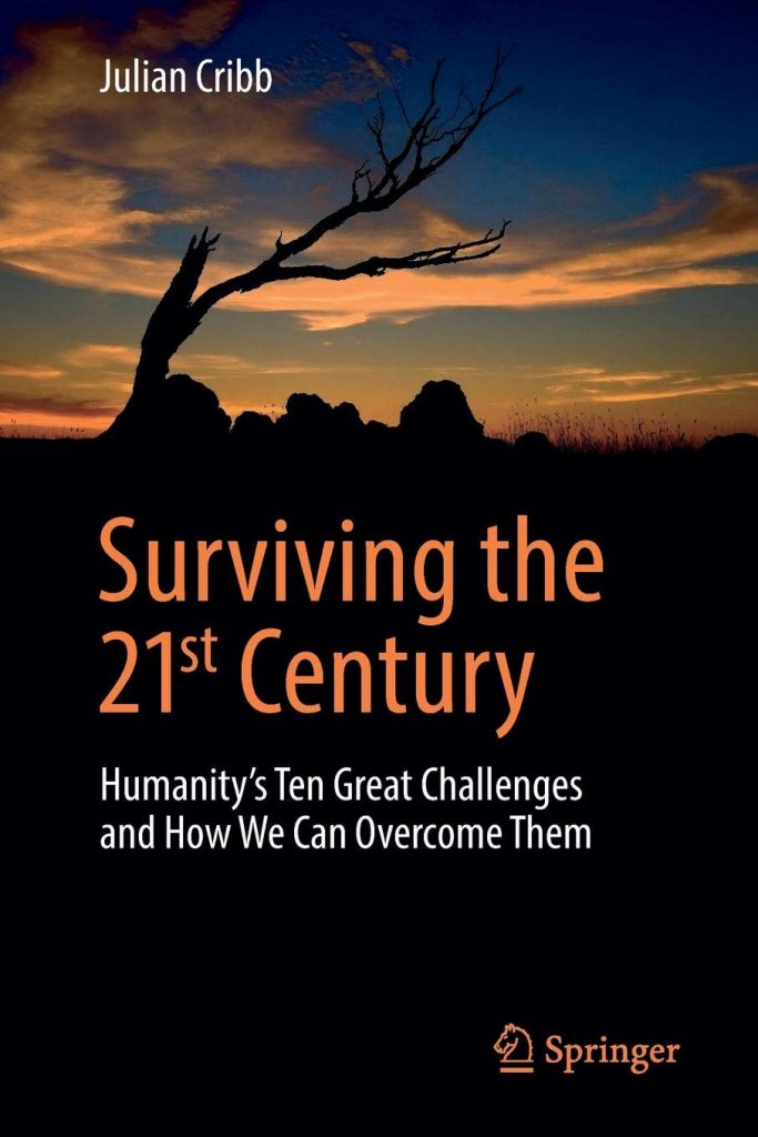 Surviving C21, Climate Change and the 21st Century